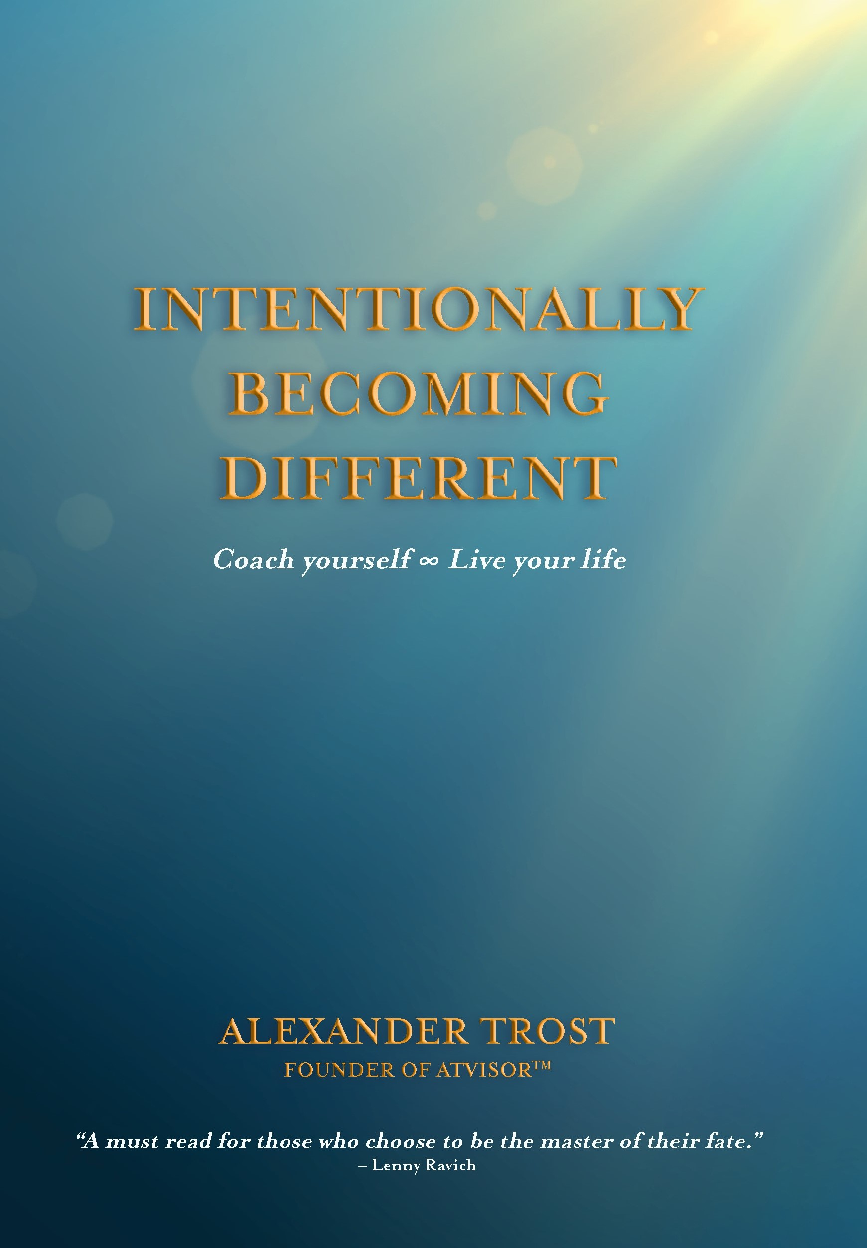 Intentionally Becoming Different, Book Cover