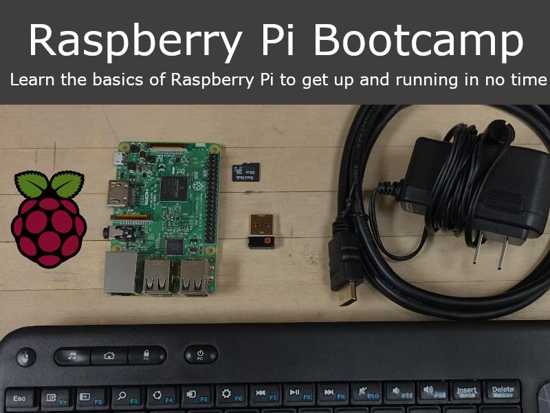 Raspberry Pi Bootcamp E-Book