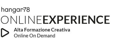 hangar78_ONLINE_EXPERIENCE_Alta_Formazione_Creativa_Online_On_Demand