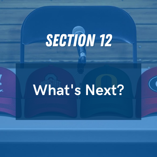 Section 12 - What's Next?