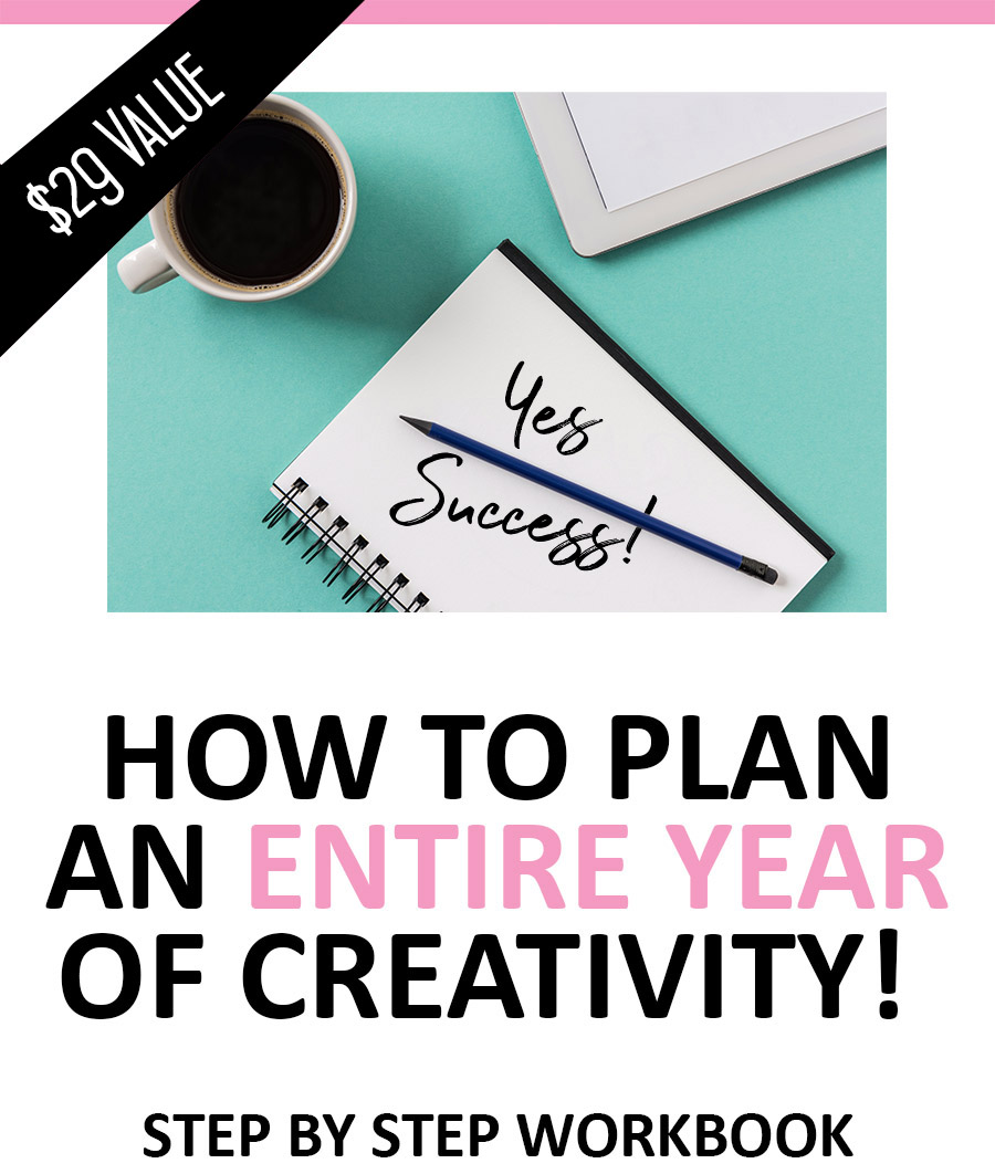 How to plan an entire year of creativity