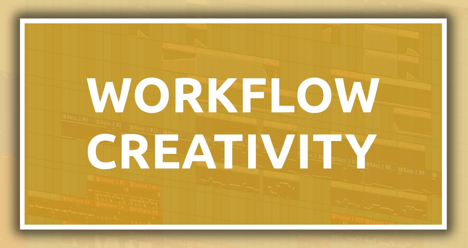 Workflow Creativity