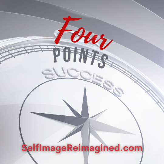Four points for success- selfimagereimagined.com