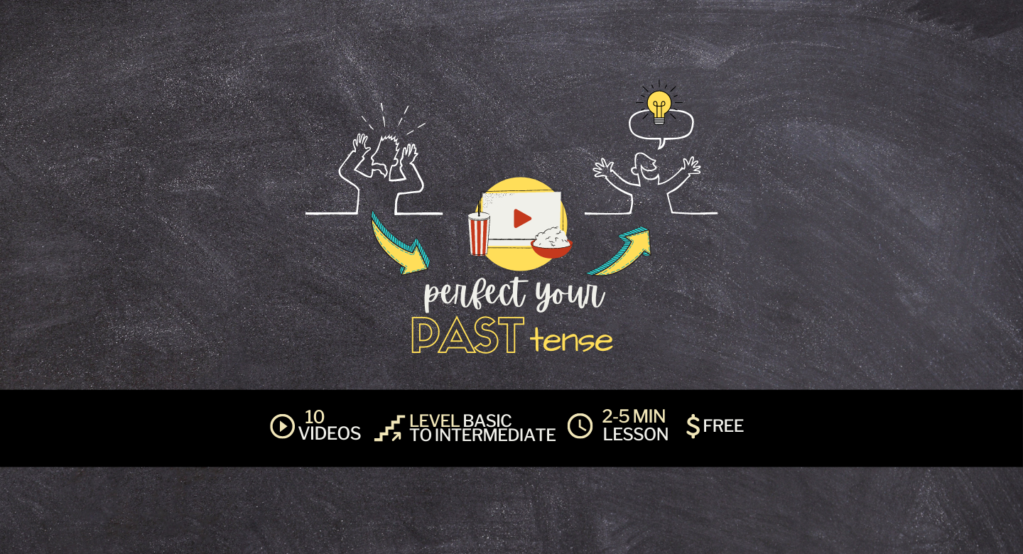 Simplifying English: Perfect your past tense course