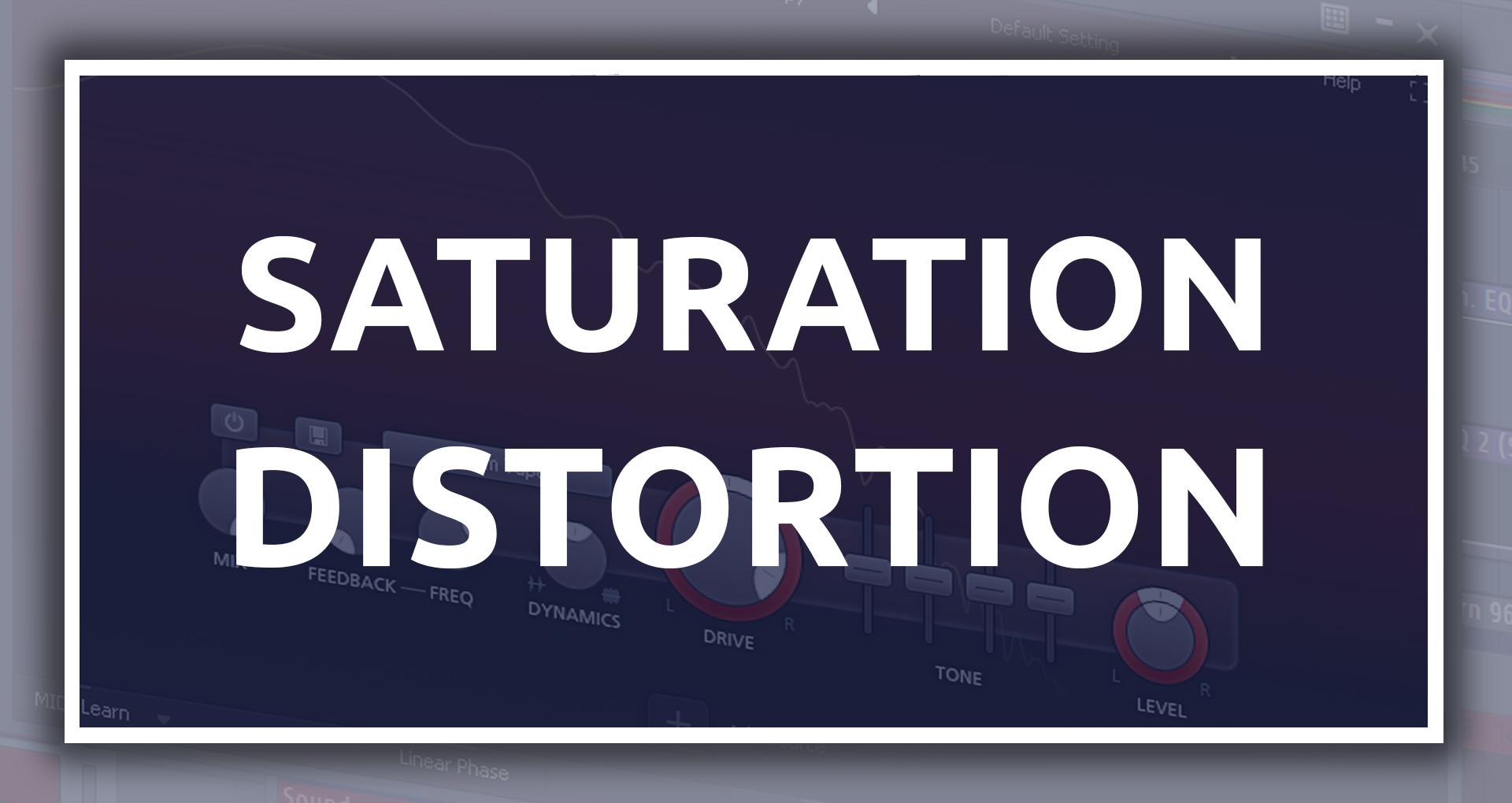 Saturation Distortion