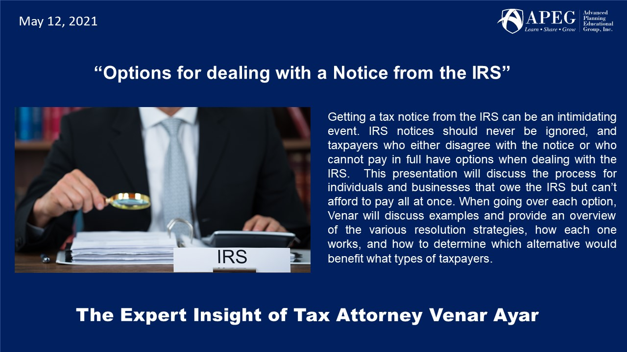 """APEG """"Options for dealing with a Notice from the IRS"""""""