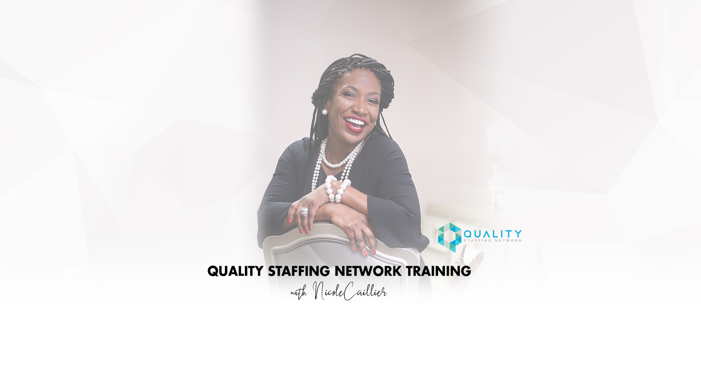 Quality Staffing Network Training - The #1 Training Platform for Healthcare Staffing Firms