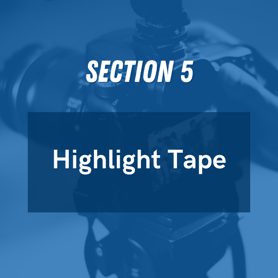 Section 5 - Highlight Tape