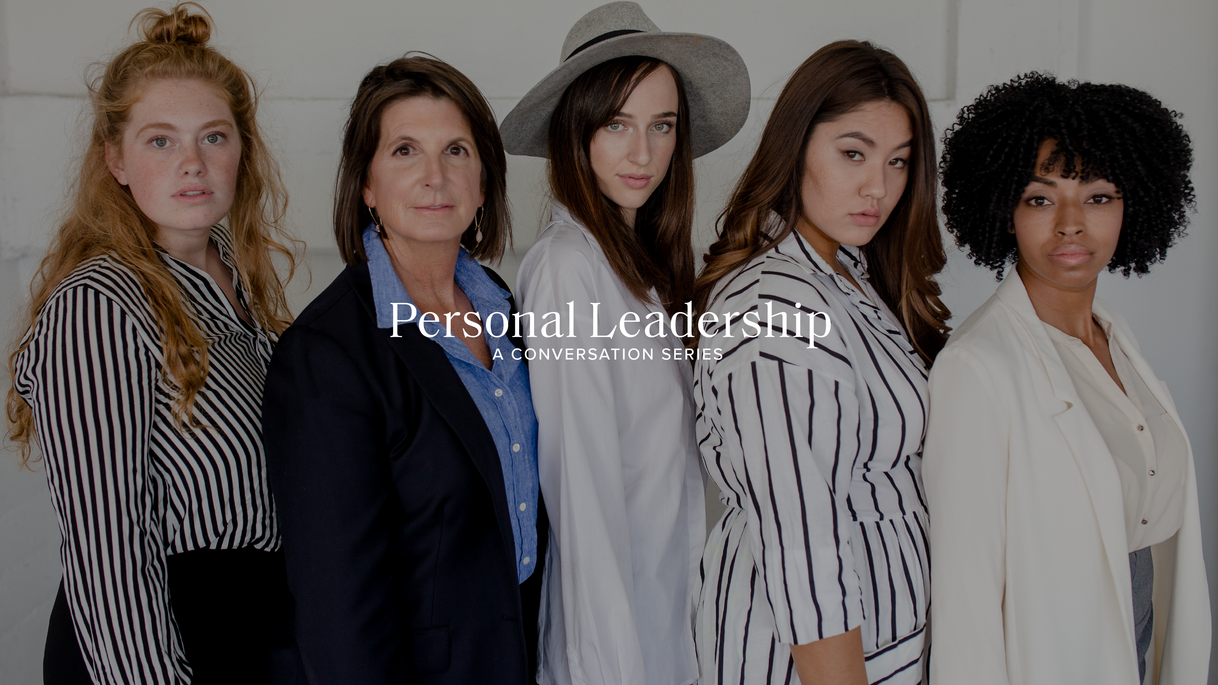 New from Propel Women: PERSONAL LEADERSHIP Conversation Series