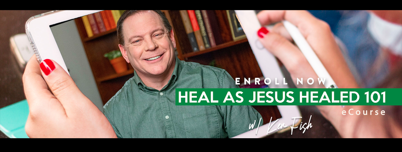 Heal as Jesus Healed 101