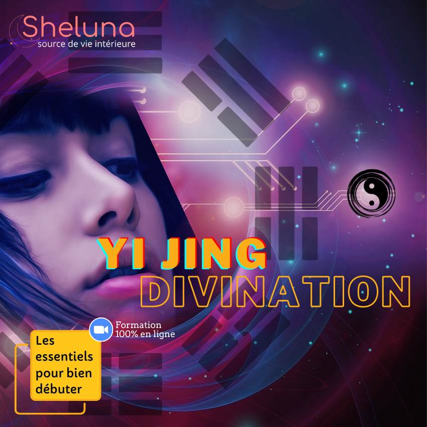 Sheluna Intuition Academy - Yi Jing divination pour débutant