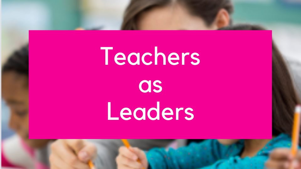 Teachers as leaders online training course maximising TA