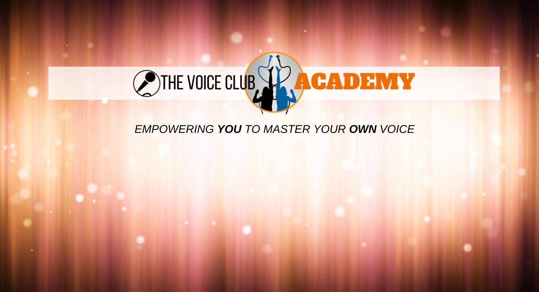 The Voice Club Academy