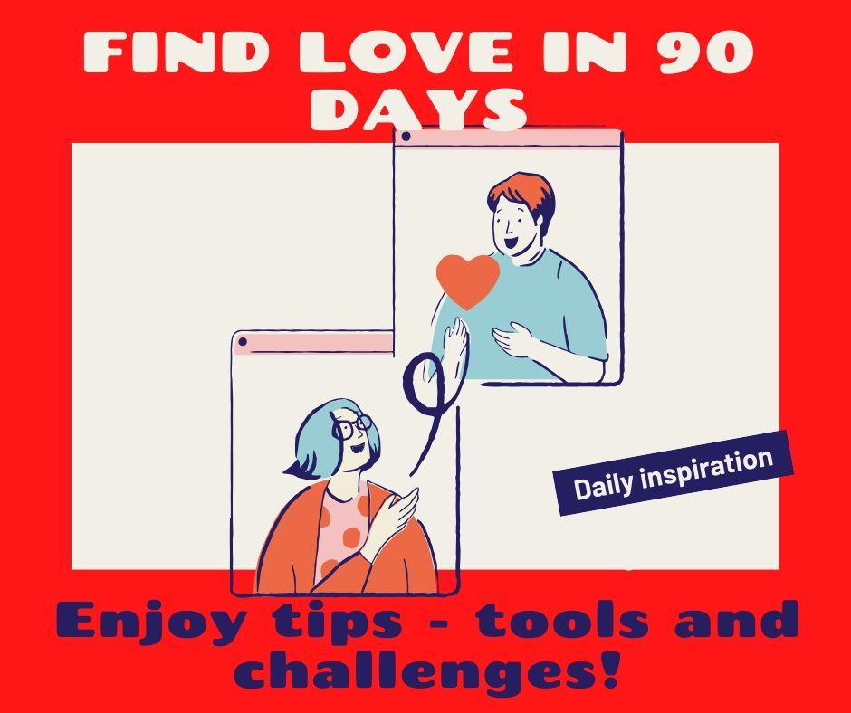 Find Love In 90 Days - Online Course