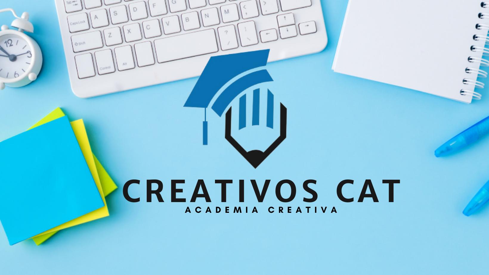 CREATIVOS CAT ACADEMIA CREATIVA