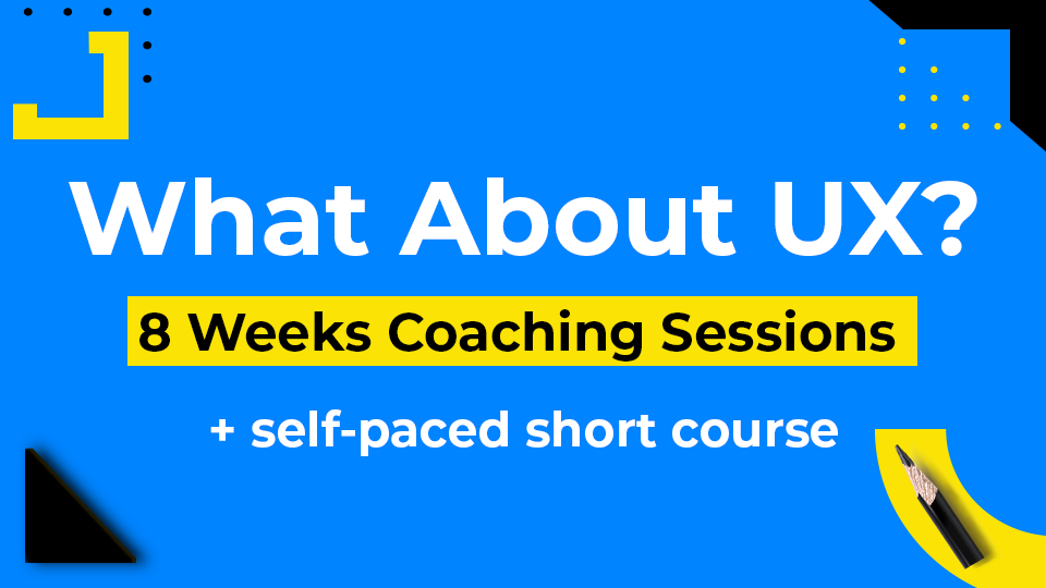 What About UX? coaching plan
