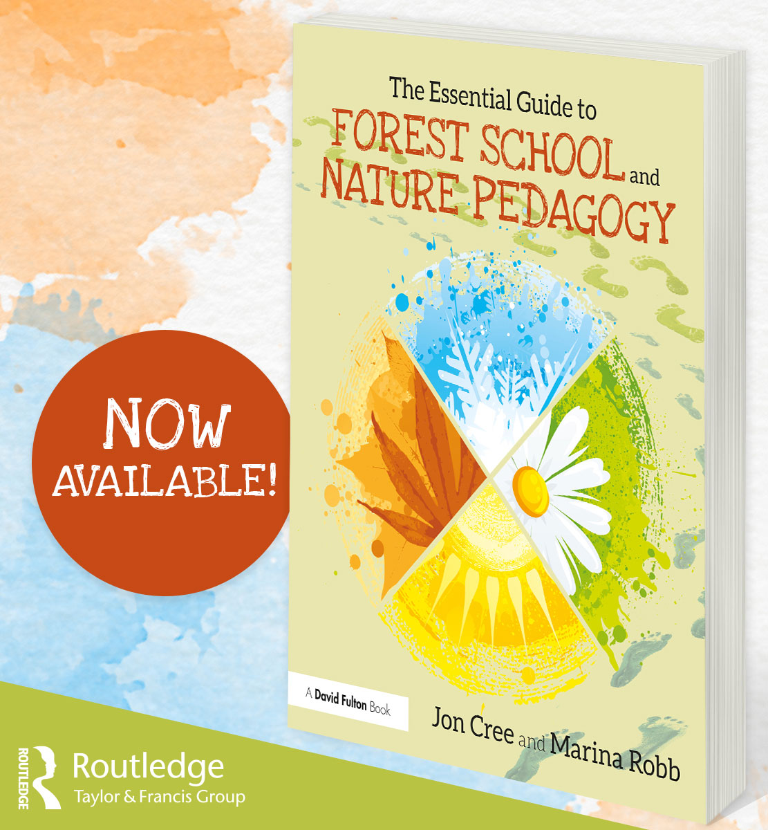 The Essential Guide to Forest School & Nature Pedagogy