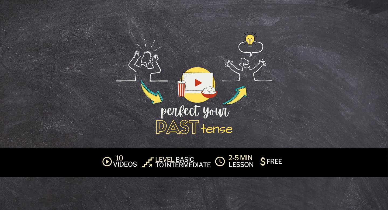 Simplifying English: Perfect Your Past Tense English c