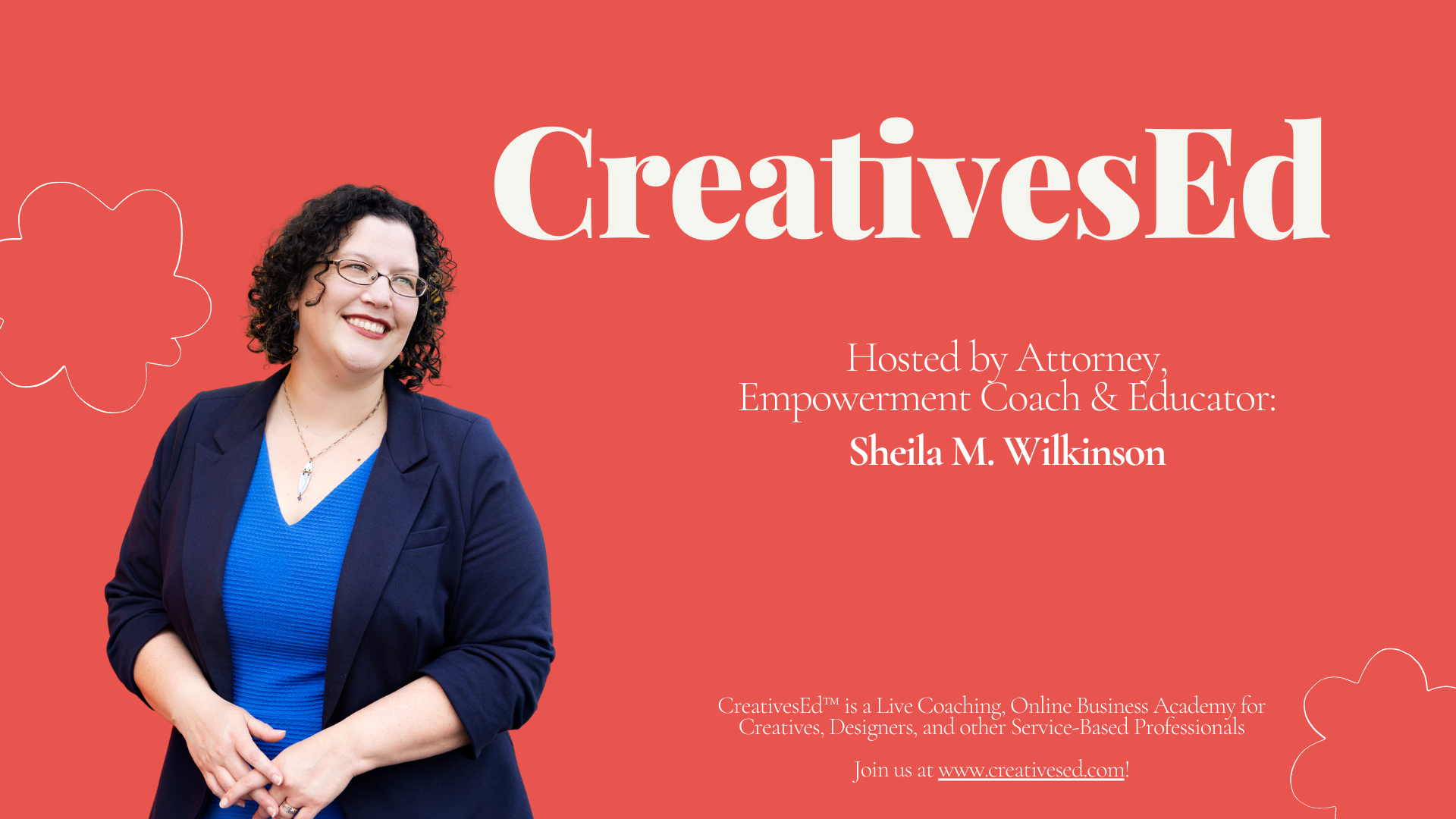 CreativesEd Podcast Banner with photo of Sheila in blue dress and blue blazer, with CreativesEd