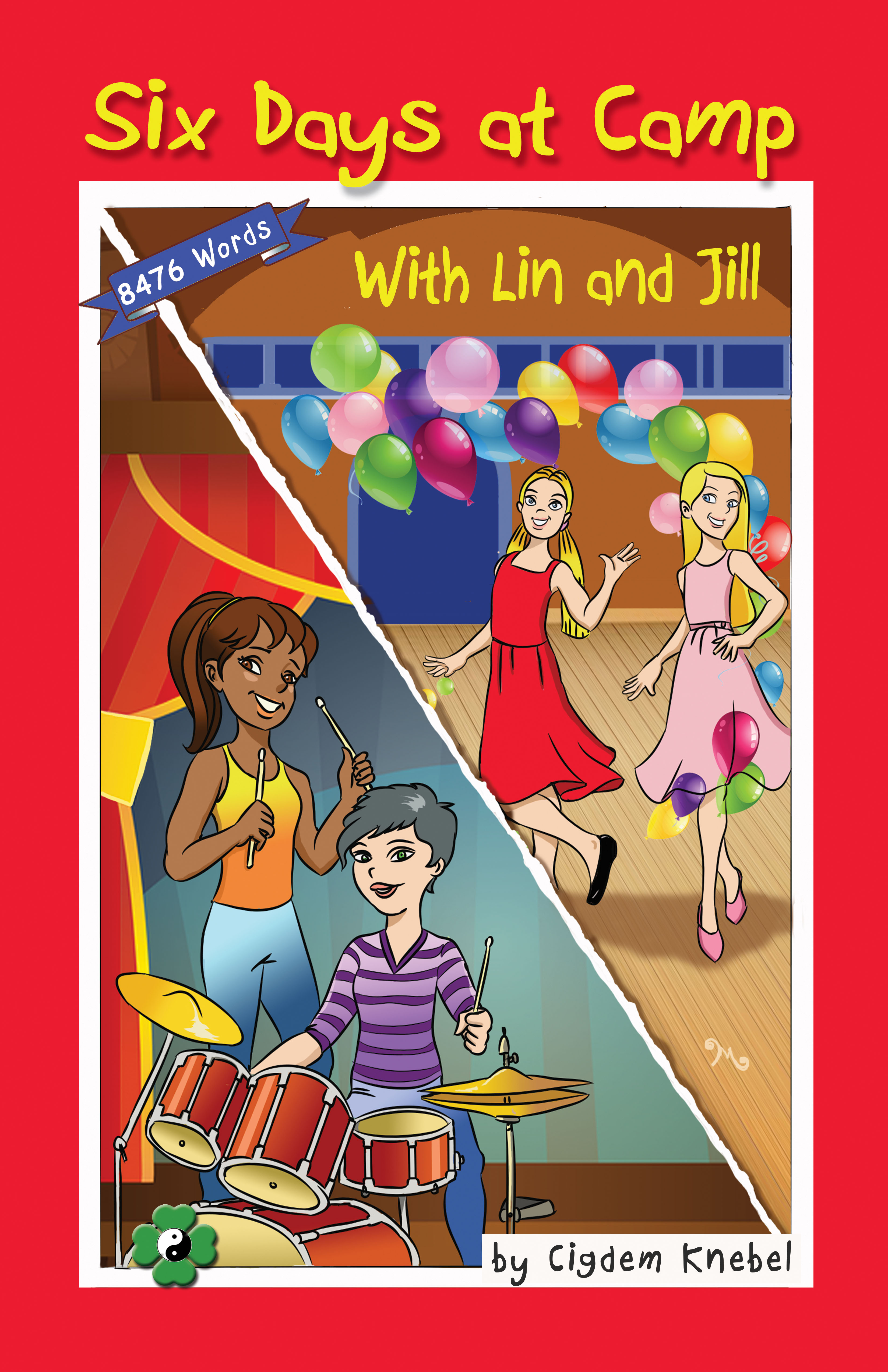 Six Days at Camp with Lin and Jill - Simple Words Books