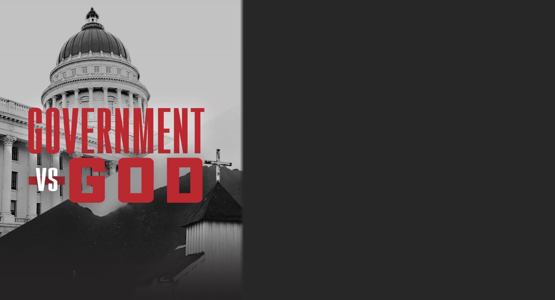 GOVERNMENT VS GOD