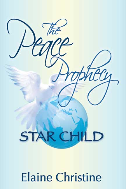 The Peace Prophecy Star Child