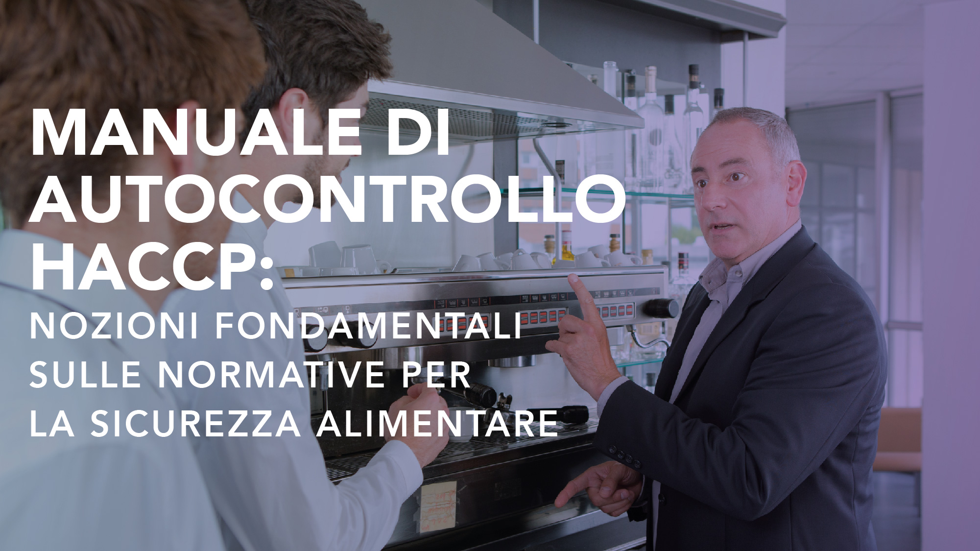 Corso-Online-Manuale-di-Autocontrollo-HACCP-Nozioni-Fondamentali-sulle-Normative-per-la-Sicurezza-Alimentare-Life-Learning