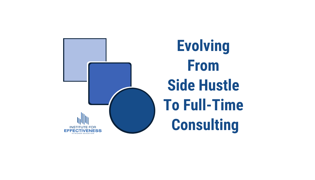 Image of a square a rounded square and a circle with the text Evolving from Side Hustle to Full-Time Consulting