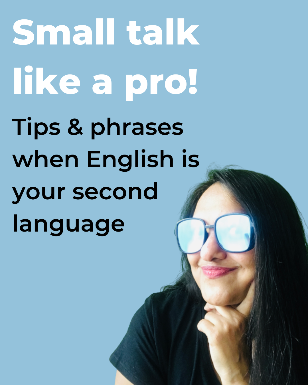 Small Talk at Work like a Pro: Tips & phrases when English is your Second Language