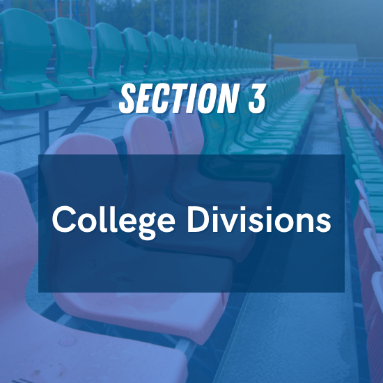 Section 3 - College Divisions