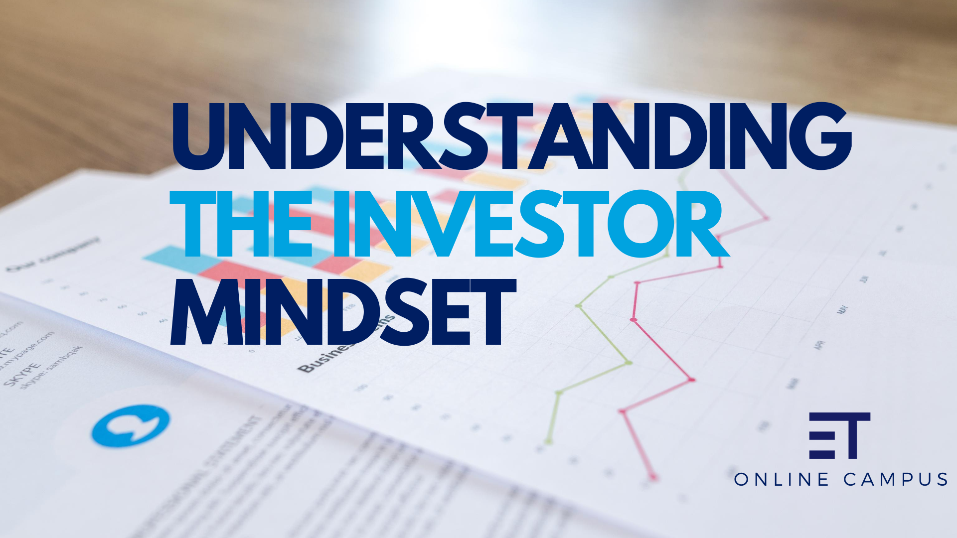 Understanding The Investor Mindset