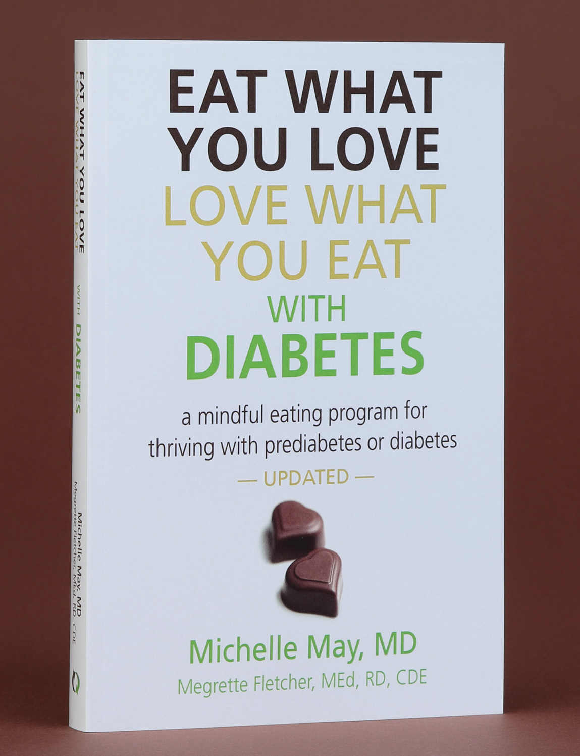 Image of the book Eat What You Love, Love What You Eat with Diabetes by Michelle May and Megrette Fletcher