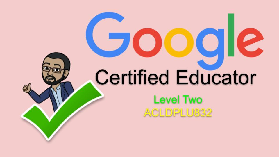 Google Certified Educator Level Two