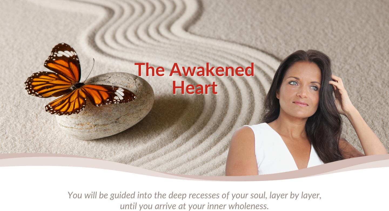 The Awakened Heart