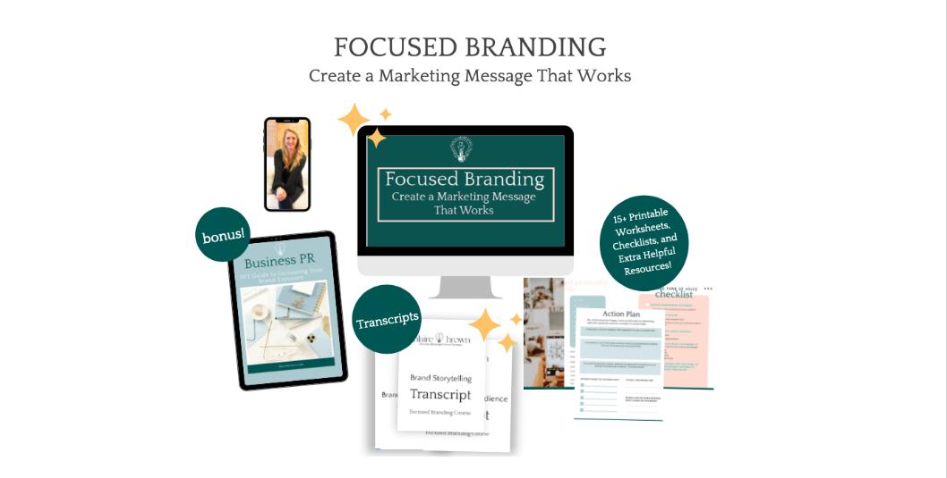 Focused Branding Course Includes