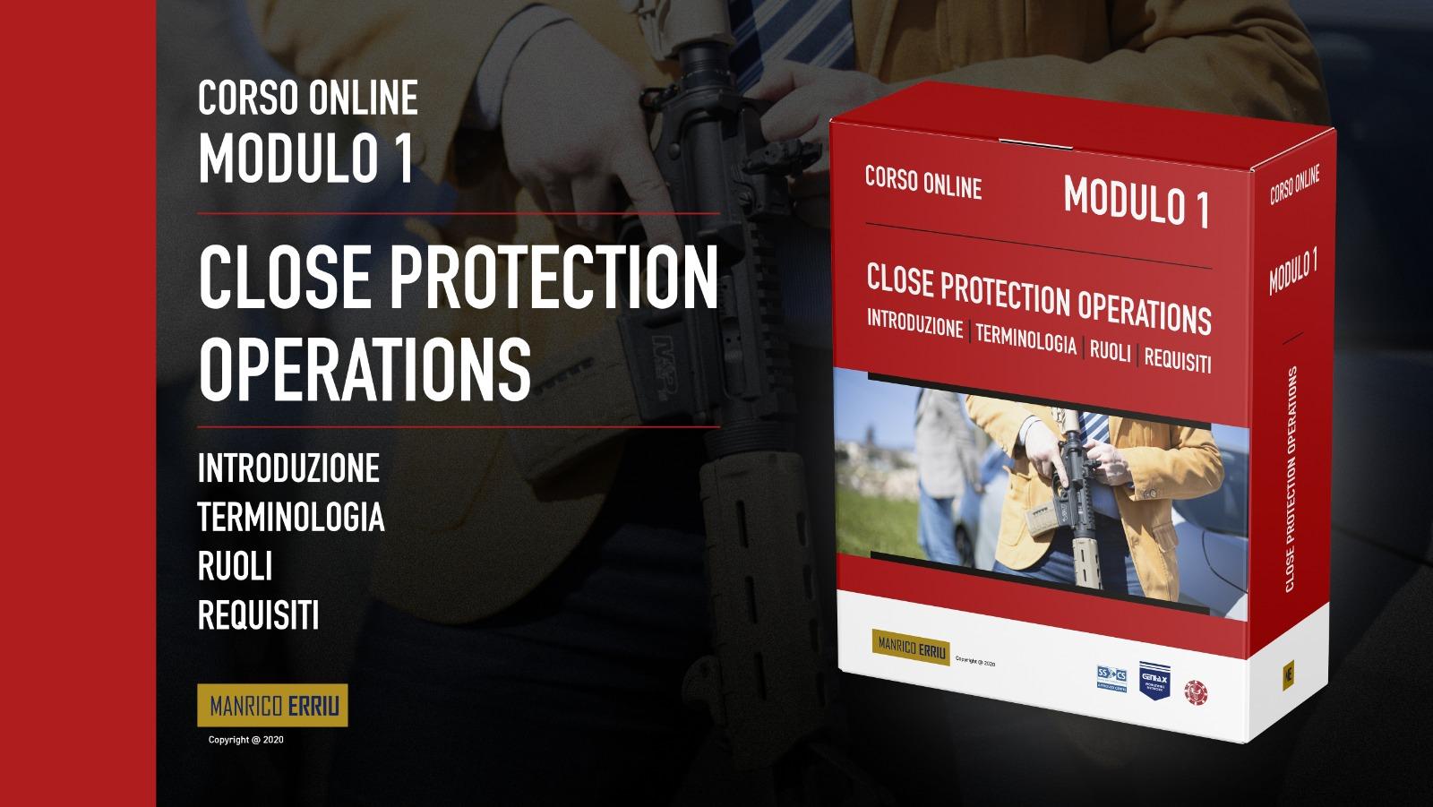 Modulo 1 - Corso online Close Protection Operations -Manrico Erriu