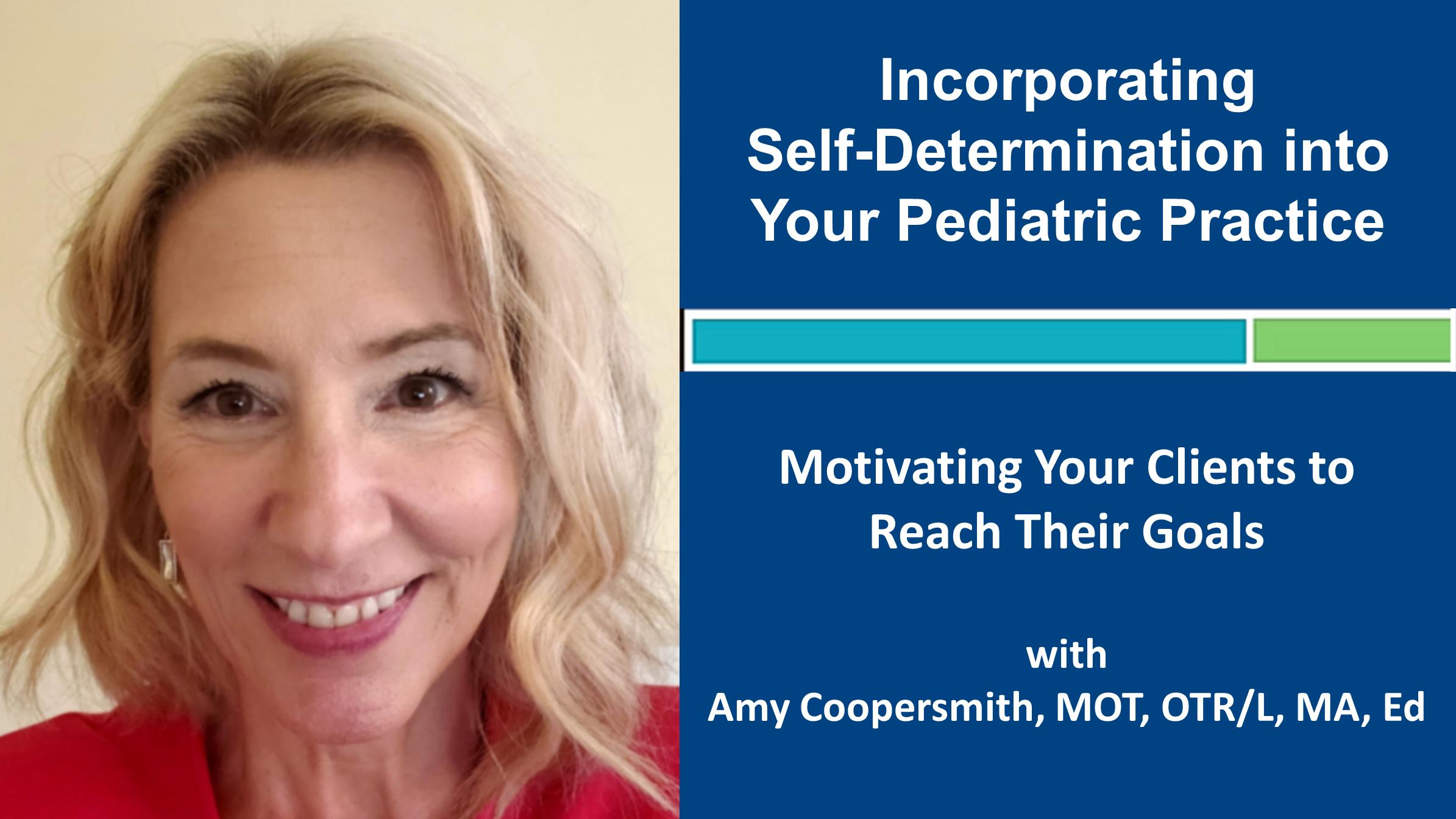 Webinar 1: Incorporating Self-determination into Your Pediatric Practice