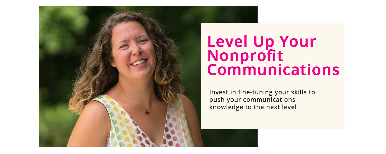 nonprofit communications academy banner - level up your nonprofit communications