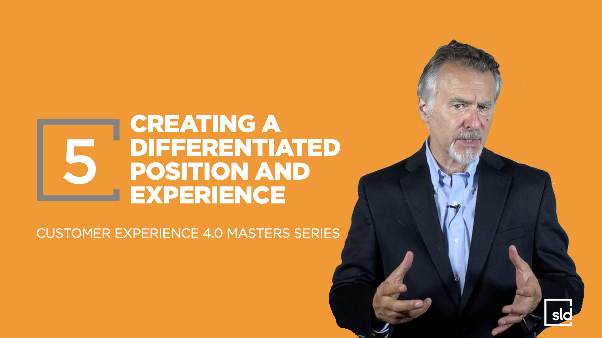 5. Creating a Differentiated Position and Experience