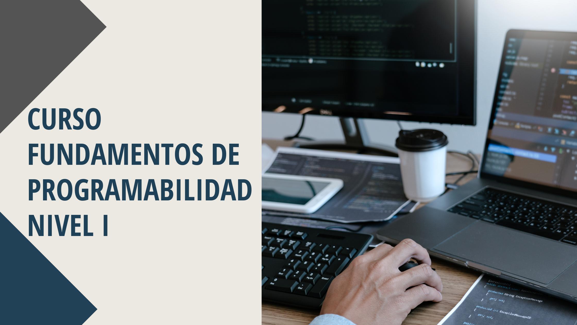 Fundamentos de Programabilidad Nivel I