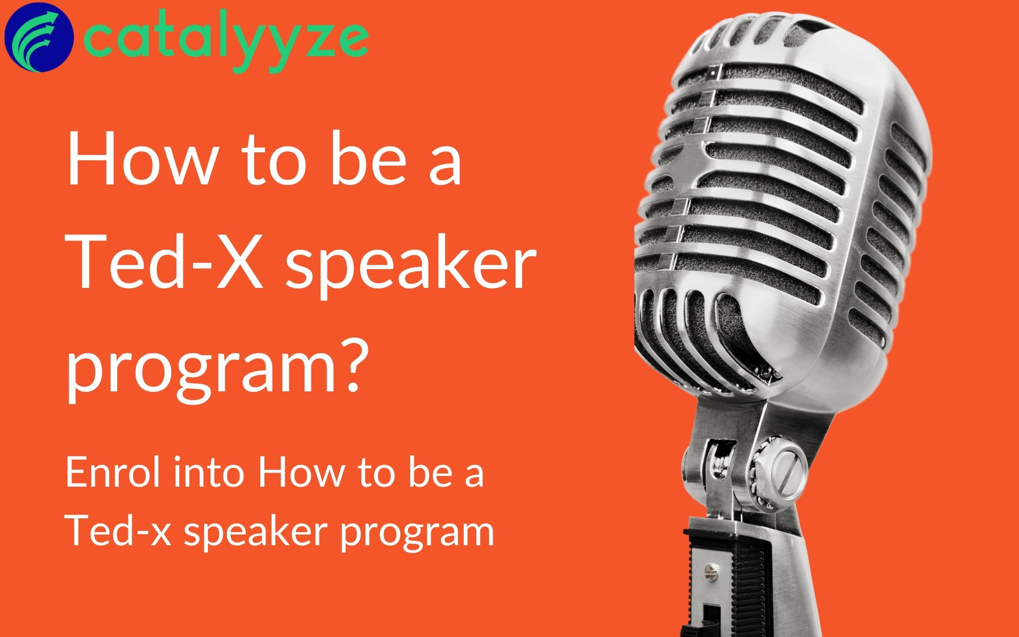 How to be a Ted-x speaker program