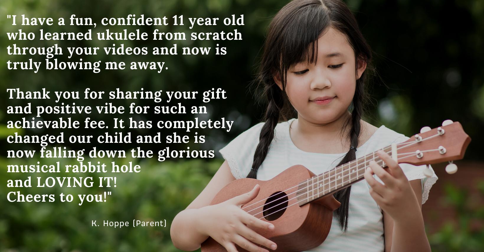 testimonial from parent of 11 year old ukulele student