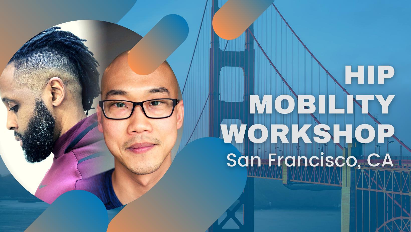 Hip Mobility Workshop Seattle