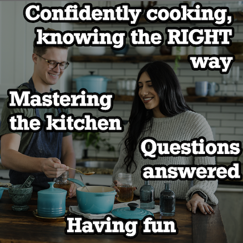 people confidently cooking with a text overlay