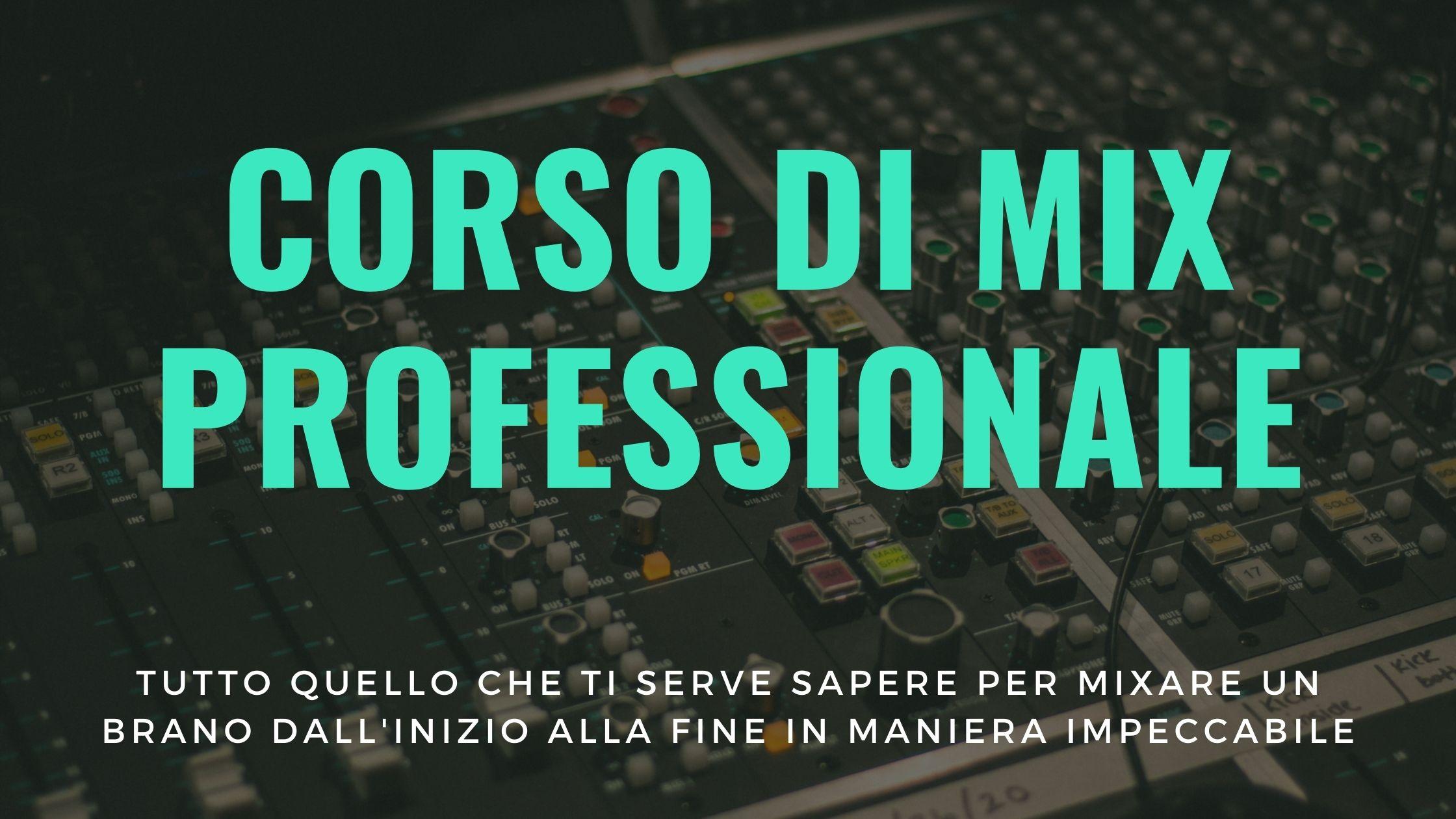 Corso di Mix Professionale