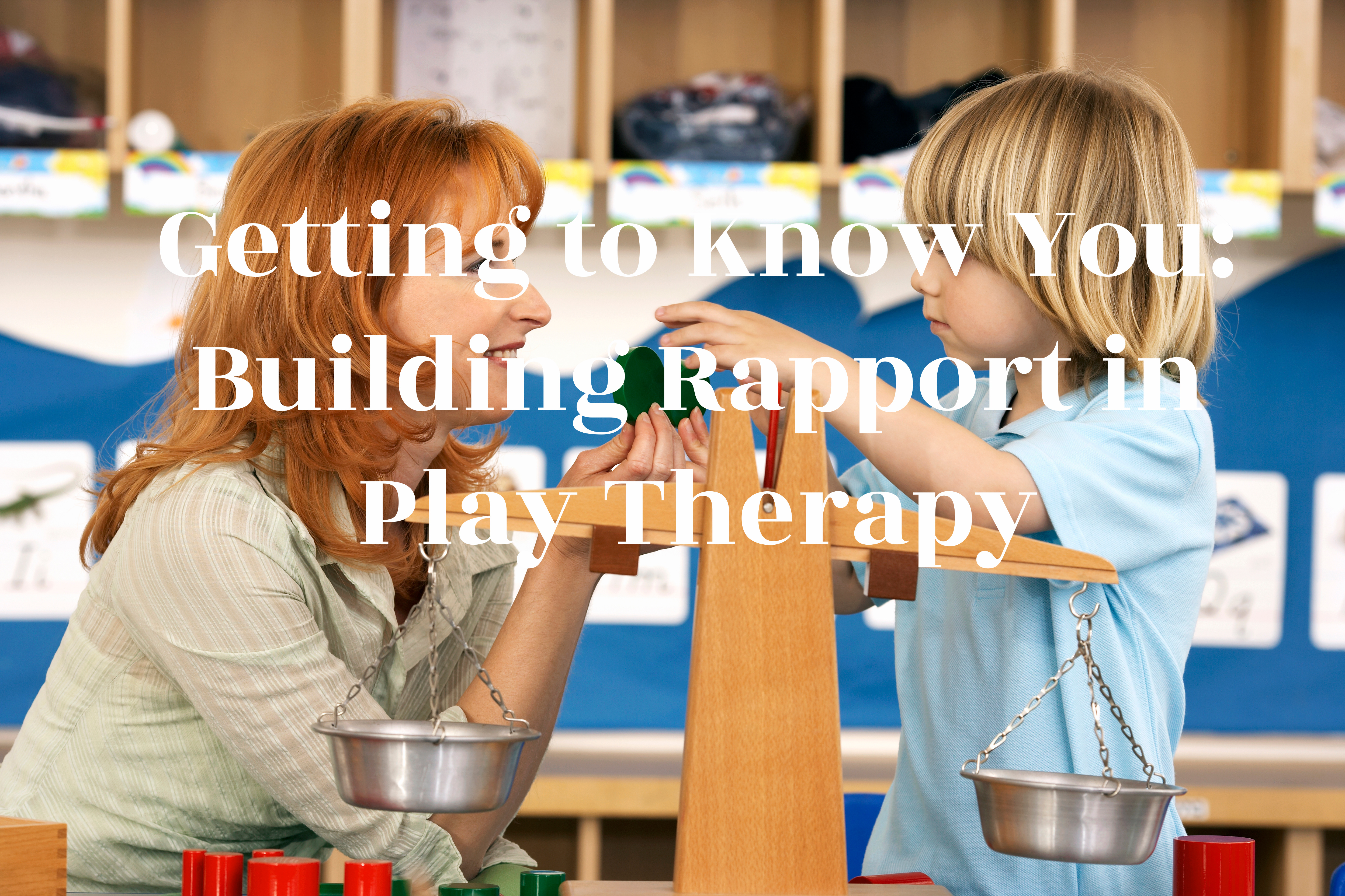 rapport in play therapy