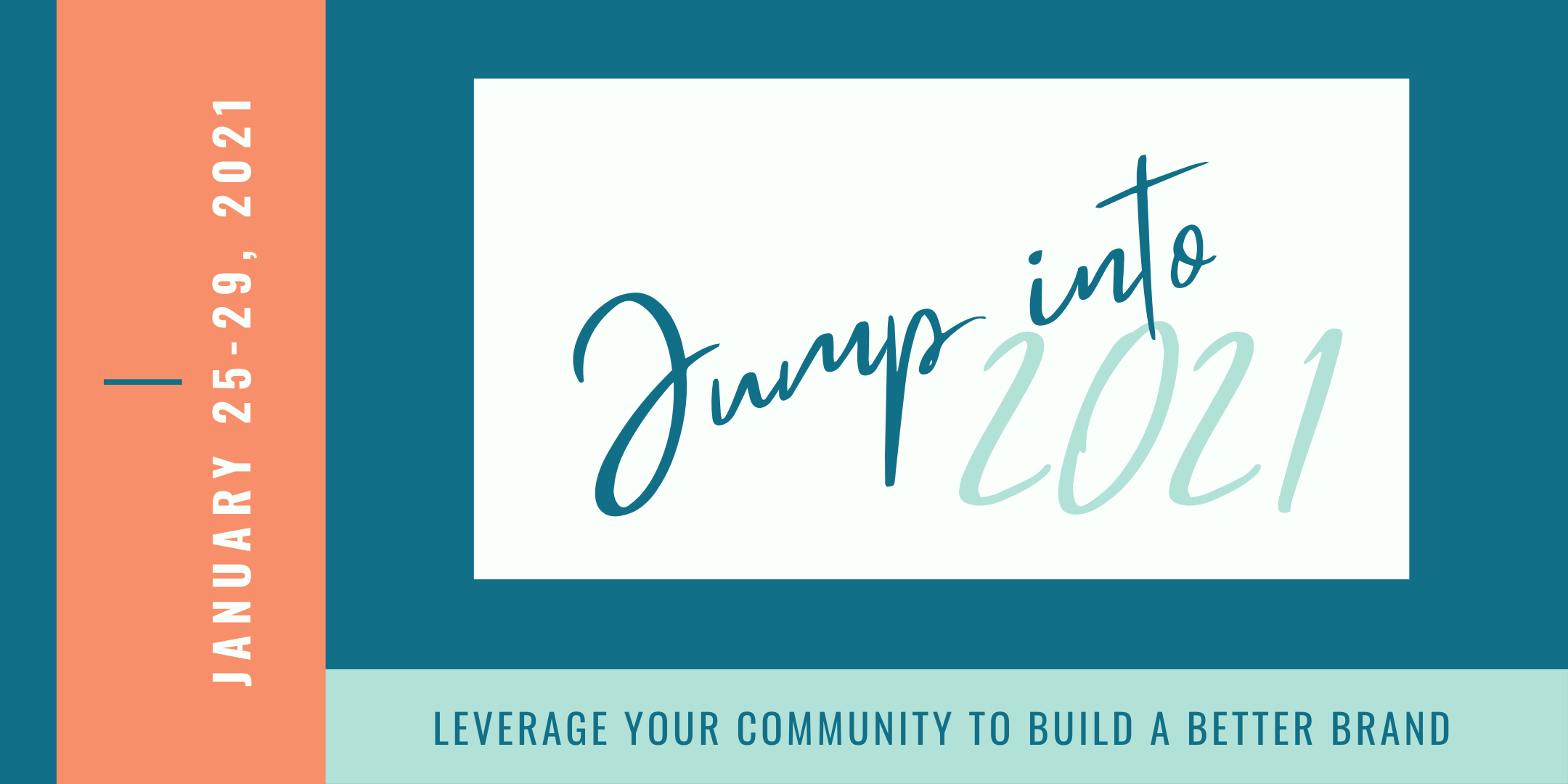 Jump into 2021: Leverage Your Community to Build a Better Brand Summit with District Bliss