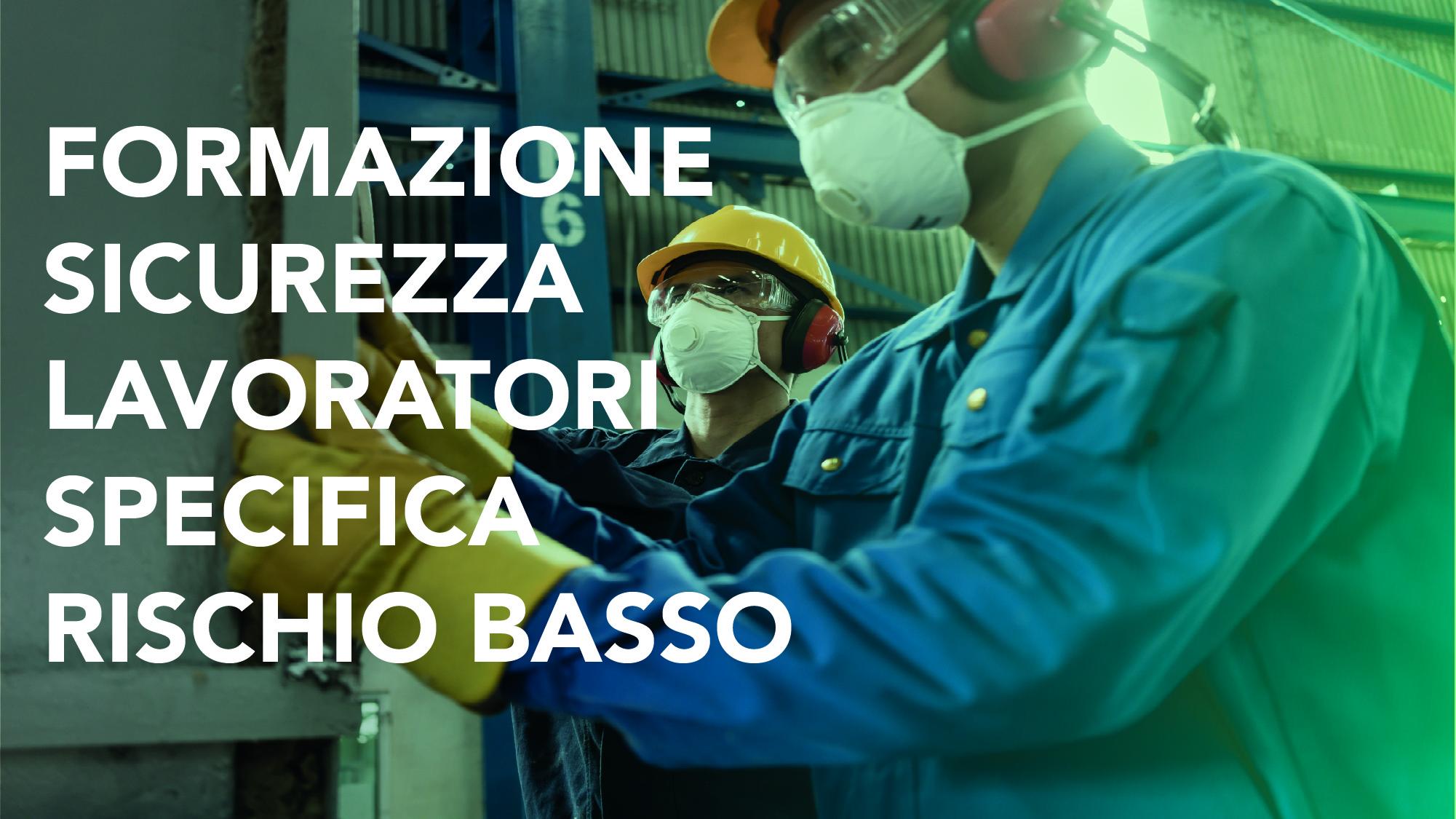 Formazione Specifica dei Lavoratori per il Rischio Basso CorsiSicurezza.com