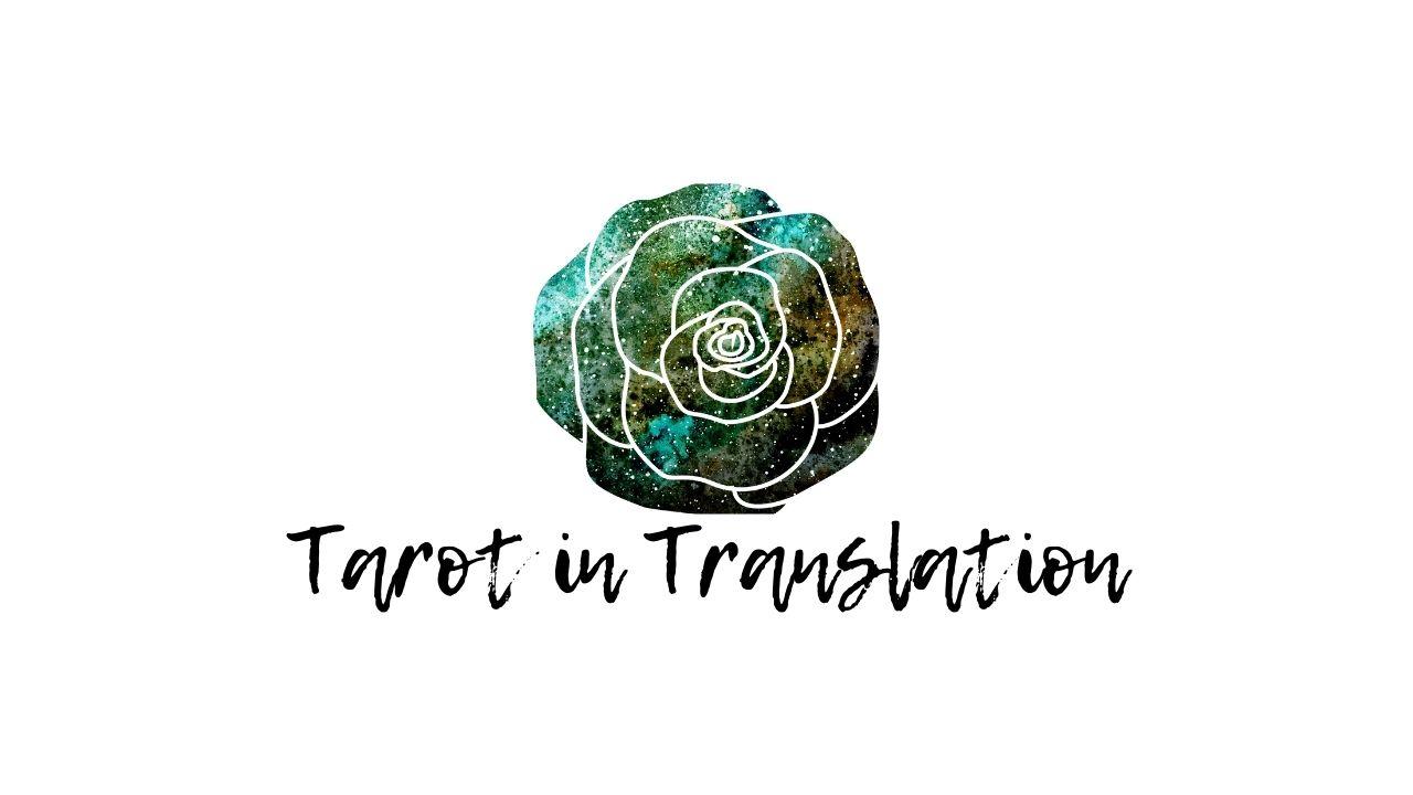 TAROT IN TRANSLATION