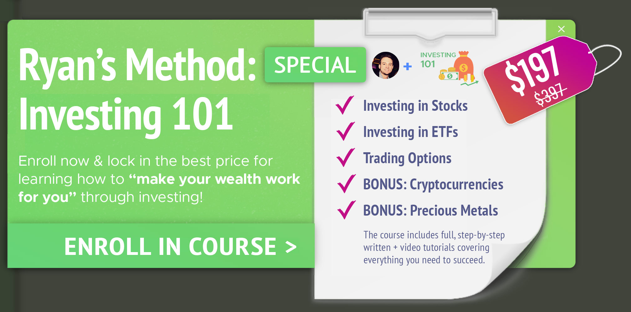Enroll in Ryans Method: Investing 101